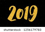 happy new year 2019 greeting...   Shutterstock . vector #1256179783