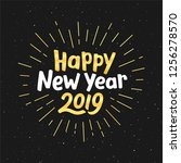 happy new year 2019 gold text... | Shutterstock . vector #1256278570