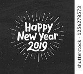 happy new year 2019 typography... | Shutterstock . vector #1256278573