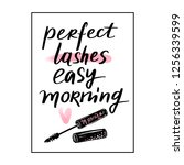 perfect lashes  easy morning.... | Shutterstock .eps vector #1256339599