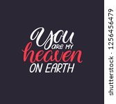 you are my heaven on earth....   Shutterstock .eps vector #1256456479