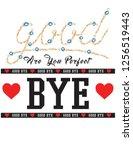 good bye slogan design print | Shutterstock .eps vector #1256519443