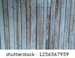 texture of old wooden fence... | Shutterstock . vector #1256567959