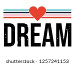 fashion slogan graphic vector... | Shutterstock .eps vector #1257241153