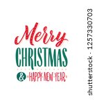 merry christmas and happy new... | Shutterstock .eps vector #1257330703