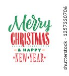 merry christmas and happy new... | Shutterstock .eps vector #1257330706