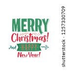 merry christmas and happy new... | Shutterstock .eps vector #1257330709