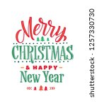 merry christmas and happy new... | Shutterstock .eps vector #1257330730