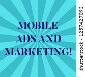 word writing text mobile ads... | Shutterstock . vector #1257427093