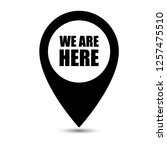 Stock vector we are here map pointer icon isolated on white background we are here map pin isolated on white 1257475510