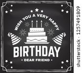 wish you a very happy birthday... | Shutterstock .eps vector #1257491809