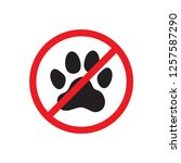 no animals sign. entrance... | Shutterstock .eps vector #1257587290
