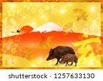 boar new year card mt. fuji... | Shutterstock .eps vector #1257633130