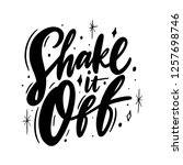 shake it off phrase hand drawn... | Shutterstock .eps vector #1257698746