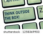 text sign showing think outside ... | Shutterstock . vector #1258369903