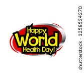 happy world health day label... | Shutterstock .eps vector #1258534270