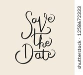 save the date lettering hand... | Shutterstock .eps vector #1258672333