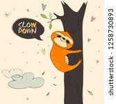 slow down. cute hand drawn... | Shutterstock .eps vector #1258730893