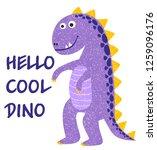cute dinosaur. hello cool dino. ...   Shutterstock .eps vector #1259096176