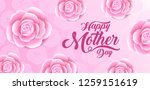 happy mother's day lettering... | Shutterstock .eps vector #1259151619