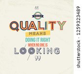 quality concept with quote.... | Shutterstock .eps vector #1259323489