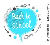 back to school concept. blue... | Shutterstock . vector #1259367949