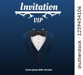 vip invitation bowtie smoking... | Shutterstock .eps vector #1259454106