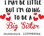 i may be little but i'm going... | Shutterstock .eps vector #1259989066