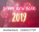 happy new year 2019 words on... | Shutterstock . vector #1260217729