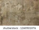 grunge concrete background   | Shutterstock . vector #1260501076