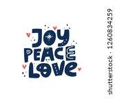 joy peace love hand drawn... | Shutterstock .eps vector #1260834259