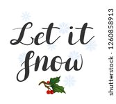 let it snow. lettering on a... | Shutterstock .eps vector #1260858913