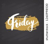 friday lettering quote  hand... | Shutterstock .eps vector #1260998530