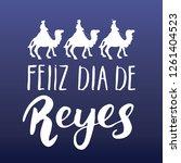 feliz dia de reyes  happy day...   Shutterstock . vector #1261404523
