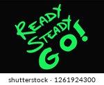 green text ready steady go... | Shutterstock .eps vector #1261924300