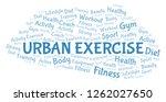 urban exercise word cloud.   Shutterstock . vector #1262027650