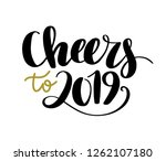cheers to 2019.  new year hand... | Shutterstock .eps vector #1262107180