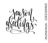 season greetings   hand... | Shutterstock .eps vector #1262160463