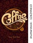 coffee design template | Shutterstock .eps vector #126244613