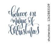 believe in magic of christmas   ...   Shutterstock . vector #1262883109