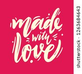 made with love hand drawn... | Shutterstock .eps vector #1263684643