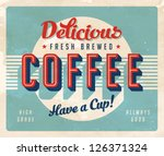 vintage sign   fresh brewed... | Shutterstock .eps vector #126371324