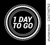 1 day to go icon emblem  label  ...