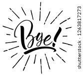 bye lettering. handwritten... | Shutterstock .eps vector #1263817273