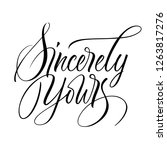 sincerely yours lettering.... | Shutterstock .eps vector #1263817276
