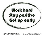 work hard stay positive get up... | Shutterstock .eps vector #1264373530