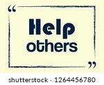 help others. inspirational... | Shutterstock .eps vector #1264456780