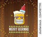 merry beermas vector christmas... | Shutterstock .eps vector #1264587790