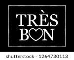 "decorative ""tres bon""  very...   Shutterstock .eps vector #1264730113"