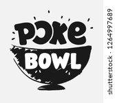 poke bowl logo for restaurant...   Shutterstock .eps vector #1264997689